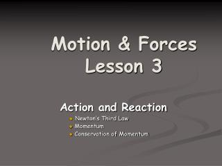 Motion & Forces Lesson 3