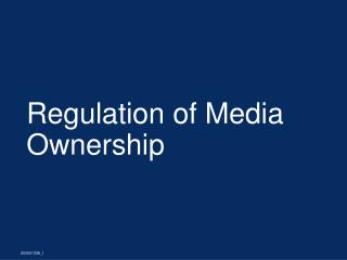 Regulation of Media Ownership