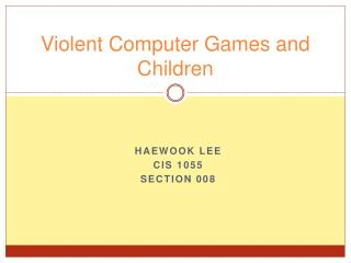 Violent Computer Games and Children