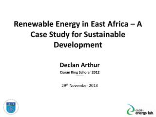 Renewable Energy in East Africa � A Case Study for Sustainable Development