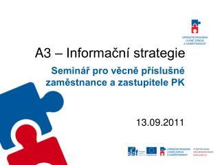 A3 – Informační strategie
