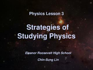 Physics Lesson 3 Strategies of  Studying Physics