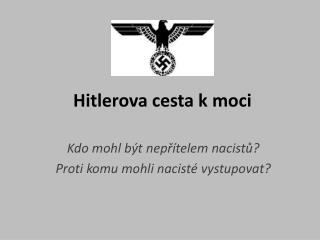 Hitlerova cesta k moci
