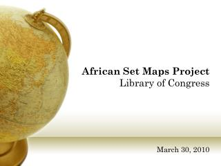 African Set Maps Project  Library of Congress
