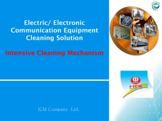 Electric/ Electronic Communication Equipment Cleaning Solution Intensive Cleaning Mechanism