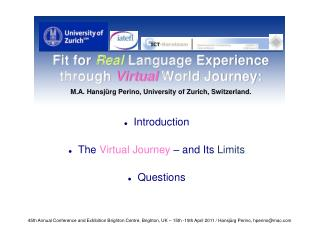 Introduction The  Virtual Journey  � and Its  Limits Questions