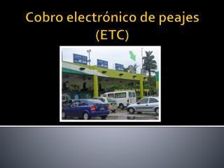Cobro electrónico de peajes (ETC)