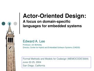 Actor-Oriented Design:  A focus on domain-specific languages for embedded systems