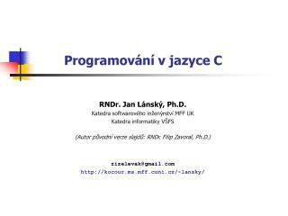 Programov ání v  jazyce  C