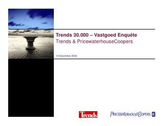 Trends 30.000 – Vastgoed Enquête