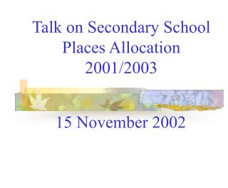 Talk on Secondary School  Places Allocation 2001/2003