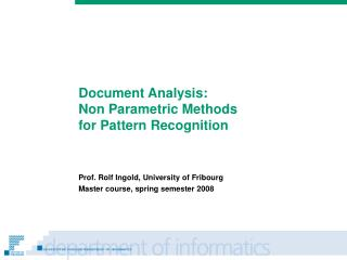 Document Analysis: Non Parametric Methods  for Pattern Recognition