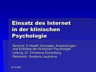 Einsatz des Internet in der klinischen Psychologie