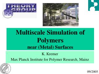 Multiscale Simulation of Polymers near (Metal) Surfaces