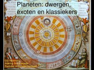 Planeten: dwergen,  exoten en klassiekers