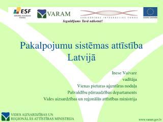 Pakalpojumu sistēmas attīstība Latvijā