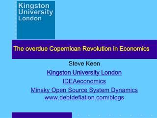 The overdue Copernican Revolution in Economics