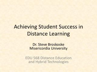 Achieving Student Success in Distance Learning
