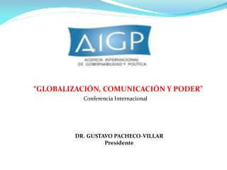 �GLOBALIZACI�N, COMUNICACI�N Y PODER�