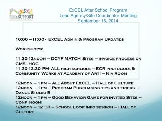 ExCEL After School Program Lead Agency/Site Coordinator Meeting September 16, 2014