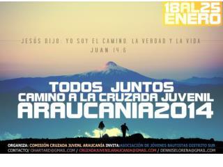 Cruzada Juvenil Araucania  cruzadajuvenil.araucania@gmail 657 km. de Santiago Costos buses