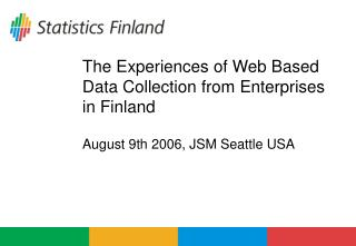 The Experiences of Web Based Data Collection from Enterprises in Finland
