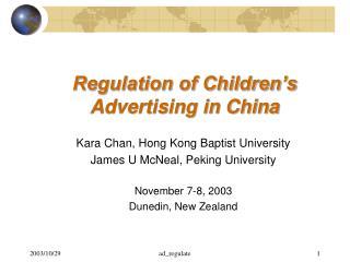 Regulation of Children s Advertising in China