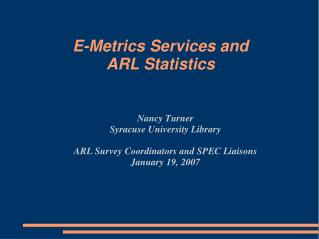 E-Metrics Services and  ARL Statistics