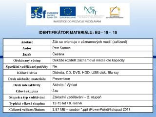 Identifik�tor materi�lu: EU - 19  -  15