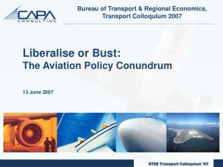 Bureau of Transport & Regional Economics, Transport Colloquium 2007