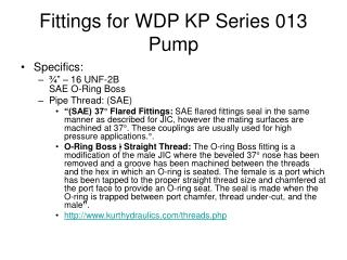 Fittings for WDP KP Series 013 Pump