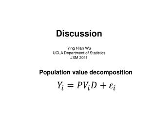 Discussion Ying Nian Wu UCLA Department of Statistics JSM 2011