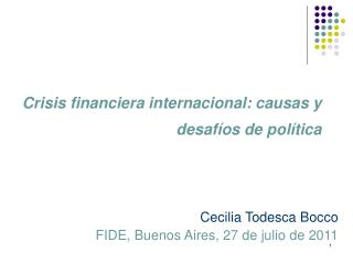 Crisis financiera internacional: causas y desaf�os de pol�tica