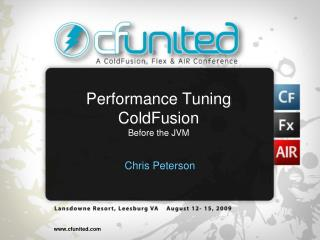 Performance Tuning ColdFusion Before the JVM