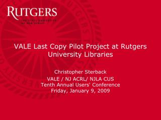 VALE Last Copy Pilot Project at Rutgers University Libraries