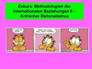 Exkurs: Methodologien der Internationalen Beziehungen II � Kritischer Rationalismus