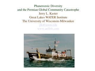 Phanerozoic Diversity  and the Permian Global Community Catastrophe Jerry L. Kaster