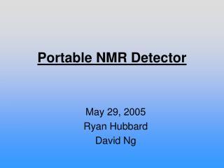 Portable NMR Detector