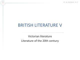 BRITISH LITERATURE V