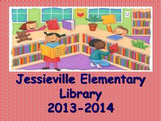 Jessieville  Elementary Library  2013-2014