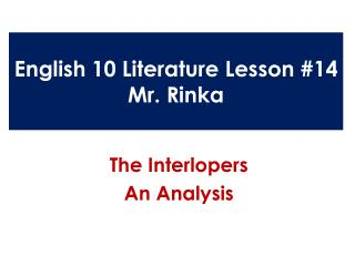 English 10 Literature Lesson #14 Mr.  Rinka