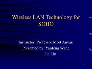 Wireless LAN Technology for SOHO