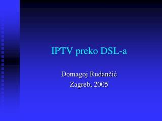IPTV preko DSL-a