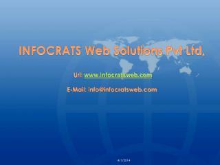 INFOCRATS Web Solutions Pvt Ltd,   Url: infocratsweb   E-Mail: infoinfocratsweb