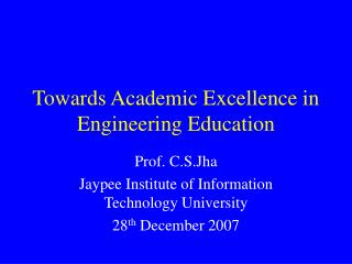 Towards Academic Excellence in Engineering Education