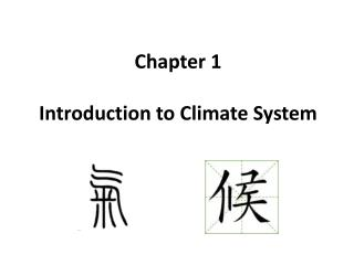 Chapter 1 Introduction to Climate System