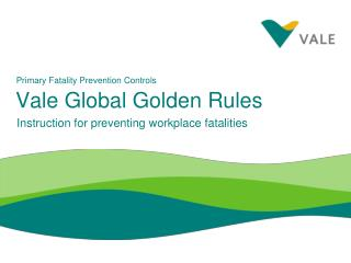 Vale Global Golden Rules