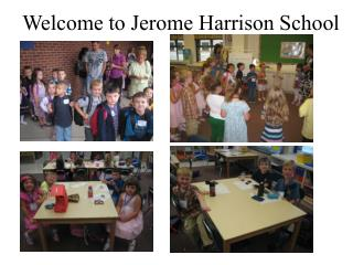 Welcome to Jerome Harrison School
