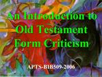 An Introduction to Old Testament Form Criticism