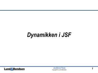 Dynamikken i JSF